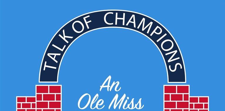Talk of Champions: A Look at Ole Miss Under Kermit Davis